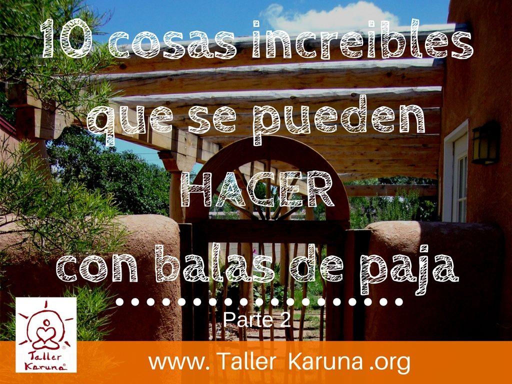 M s usos de las balas de paja archives taller karuna for Construye tu casa online