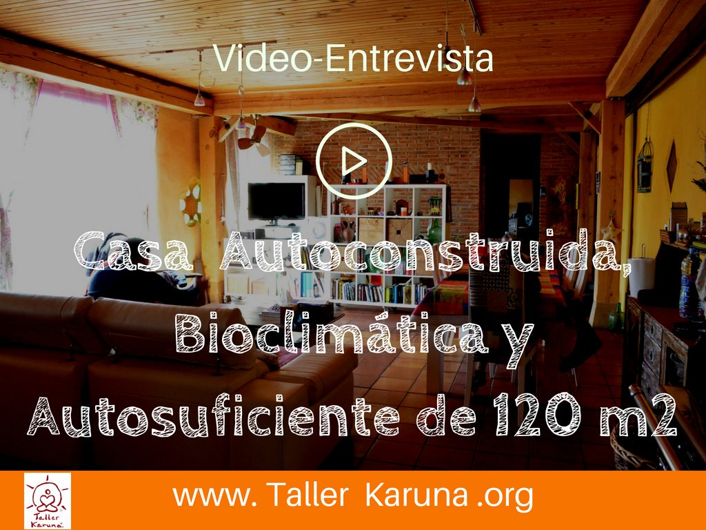 Autosuficiencia archives taller karuna casa de paja for Construye tu casa online