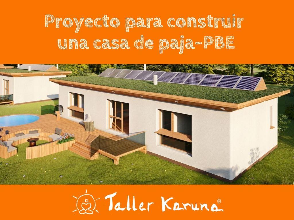 Proyecto de arquitectura para Casa de Paja PBE