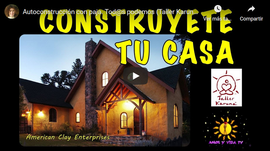 Casa de paja, construye tu casa, bioconstruccion